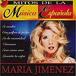 Maria Jimenez Mitos De La Musica Española : Maria Jimenez