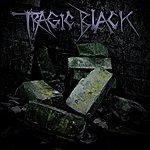Tragic Black The Eternal Now