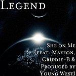 Legend She On Me (Feat. Mazeon & Criddie-B)