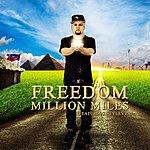 Freedom Million Miles (Feat. Styles P)