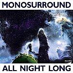 Monosurround All Night Long