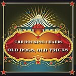 The Rocking Chairs Old Dogs, Old Tricks