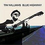 Tim Williams Blue Highway