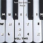 Royce Duke Music In Black & White Vol.2