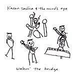 Karen Savoca Walkin' The Bridge