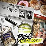 Big O Unemployed
