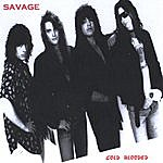 Savage Cold Blooded (Greatest Hits)