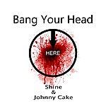 Shine Bang Your Head