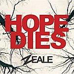 Zeale Hope Dies (Feat. Patricia Lynn)