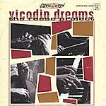 The Reese Project Vicodin Dreams