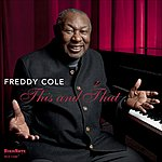 Freddy Cole This And That