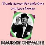 Maurice Chevalier Thank Heaven For Little Girls