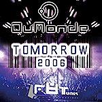 Dumonde Tomorrow 2006