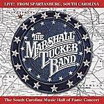 The Marshall Tucker Band Live! From Spartanburg, South Carolina