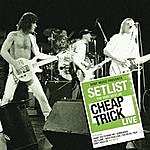 Cheap Trick Setlist: The Very Best Of Cheap Trick Live