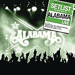 Alabama Setlist: The Very Best Of Alabama Live
