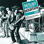 Mountain Setlist: The Very Best Of Mountain Live