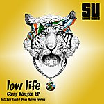 Lowlife Gang Banger EP