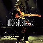 Morblus Deluxe (Live At The Camploy Theatre)
