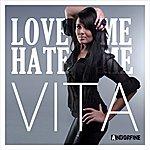 Vita Love Me, Hate Me