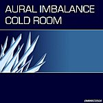 Aural Imbalance Cold Room (Remixes) [Disc 1]