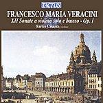 Enrico Casazza Veracini: XII Sonate A Violino Solo E Basso, Op. I