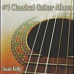 Sean Kelly #1 Classical Guitar Album