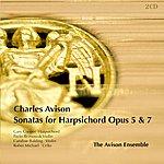 Avison Ensemble Avison: Harpsichord Sonatas, Opp. 5 & 7