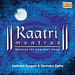 Sadhana Sargam Raatri Mantras