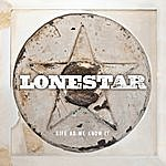 Lonestar Life As We Know It