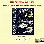 Peter Lawson The Wagon Of Life: Songs Of Nature, Life & Love In Time & Place