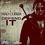 Mad Cobra Defend It