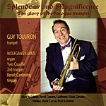 Guy Touvron Splendour And Magnificence (The Glory Of The Baroque Trumpet)