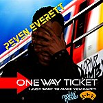 Peven Everett One Way Ticket / I Just Wanna Make You Happy