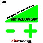 Michael Lambart Monster In Your Head