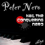 Peter Nero Hail The Conquering Nero (Dynagroove: Piano & Orchestra)