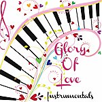 The Dreamers Glory Of Love - Instrumentals