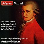 Anthony Goldstone Unheard Mozart