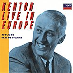 Stan Kenton & His Orchestra Kenton Live In Europe