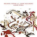 Michael Mayer Good Times