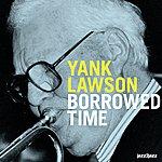 Yank Lawson Borrowed Time