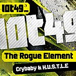 The Rogue Element Cry Baby