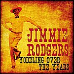 Jimmie Rodgers Yodeling Over The Years