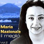 Maria Nazionale Maria Nazionale, Il Meglio, Vol. 2