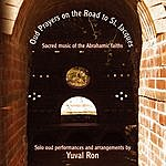 Yuval Ron Oud Prayers On The Road To St Jacques