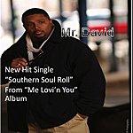 Mr. David Southern Soul Roll