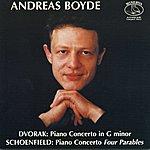 Antonin Dvorák Dvorak, A.: Piano Concerto / Schoenfield, P.: 4 Parables