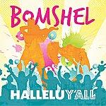 Bomshel Halleluy'all (Ep)