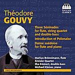 Kreisler String Quartet Gouvy: Sérénades For Flute And Strings