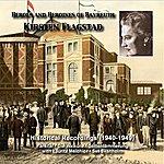 Kirsten Flagstad Heroes And Heroines Of Bayreuth: Kirsten Flagstad (Recordings 1940-1949)